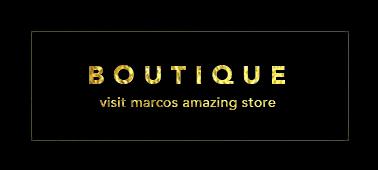 Visit Marcos Boutique